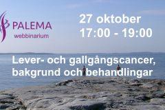 Programmet klart till webbinarium om Lever- och gallvägscancer den 27 oktober