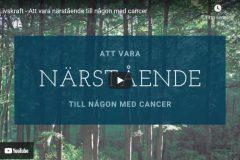 Att vara närstående till någon med cancer